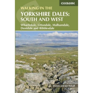 Walking in the Yorkshire Dales: South and West Walks: Wharfedale, Littondale, Malhamdale, Dentdale and Ribblesdale (British Walking)