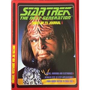 Star Trek the Next Generation - Make-Up FX Journal