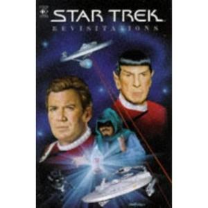Star Trek: Revisitations (Star Trek Graphic Novels)