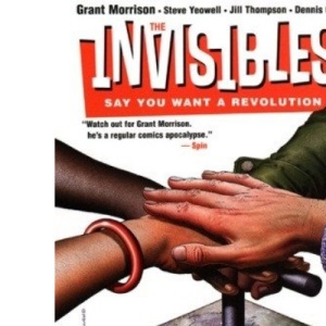 The Invisibles: Say you Want a Revolution: You Say You Want a Revolution