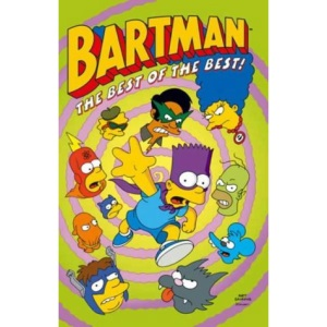Simpsons Comics Featuring Bartman: Best of the Best