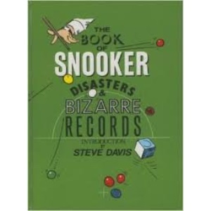 The Book of Snooker Disasters and Bizarre Records