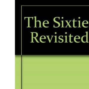 The Sixties Revisited