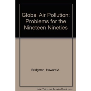 Global Air Pollution: Problems for the Nineteen Nineties