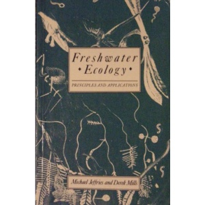 Freshwater Ecology: Principles and Applications