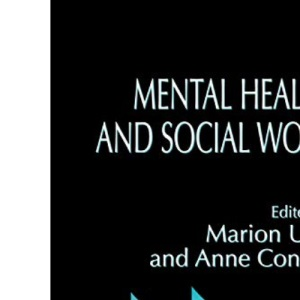 Mental Health and Social Work (Research Highlights in Social Work)