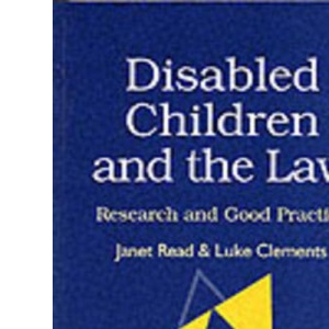 Disabled Children and the Law: Research and Good Practice Second Edition