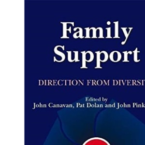 Family Support: Direction from Diversity