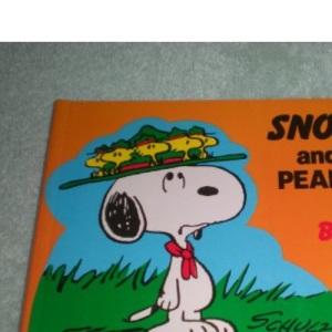 Snoopy and the Peanuts Gang: Be Prepared No. 2 (Snoopy & the Peanuts gang)