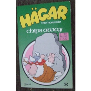 Hagar the Horrible Chips Away