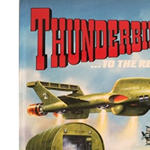 Thunderbirds to the Rescue (Thunderbirds Comic Album)