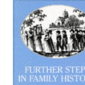 Further Steps in Family History (Genealogy)