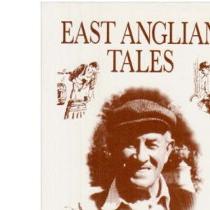 East Anglian Tales (County Tales)