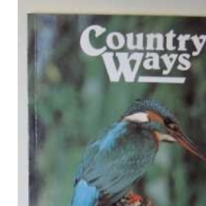 Country Ways: Taste of the Country in Kent and Sussex