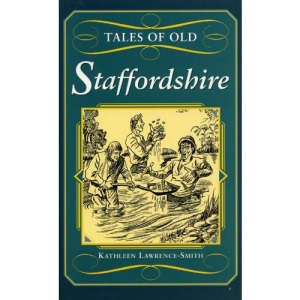 Tales of Old Staffordshire (County Tales S.)
