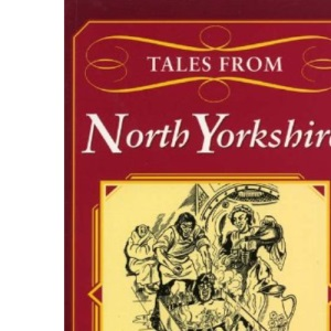 Tales from North Yorkshire (County Tales)