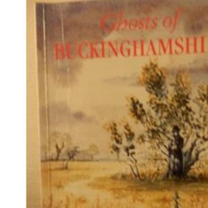 Ghosts of Buckinghamshire