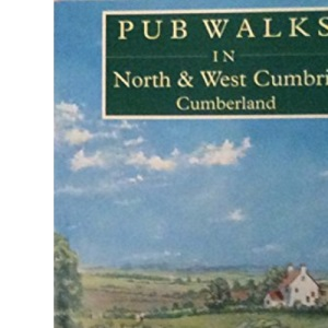 Pub Walks in North and West Cumbria