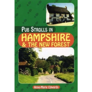 Pub Strolls in Hampshire and the New Forest