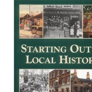 Starting Out in Local History (Genealogy S.)
