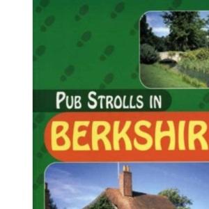 Pub Strolls in Berkshire