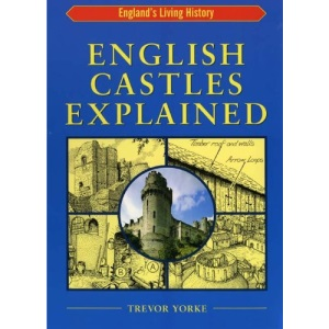 English Castles Explained (England's Living History)