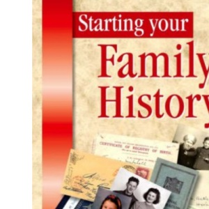 Starting Your Family History (Genealogy) (Genealogy S.)