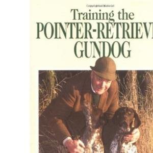 Training the Pointer-retriever Gundog