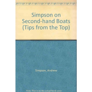Simpson on Second-hand Boats (Tips from the Top)