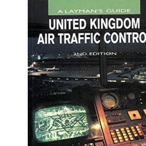 United Kingdom Air Traffic Control: A Layman's Guide