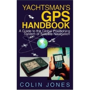 Yachtsman's GPS Handbook: A Guide to the Global Positioning System