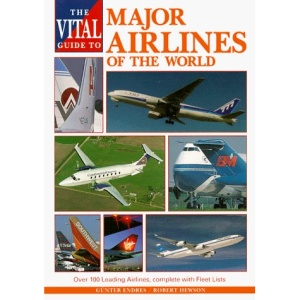 The Vital Guide to Major Airlines of the World (Vital guides)