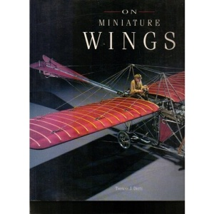 On Miniature Wings: Model Aircraft of the National Air and Space Museum