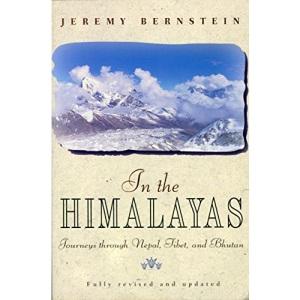 In the Himalayas: Journeys Through Nepal, Tibet and Bhutan
