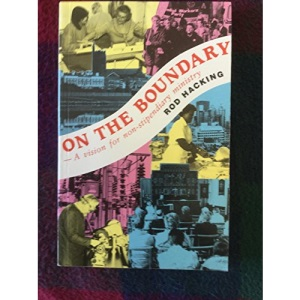 On the Boundary: A Vision for Nonstipendiary Ministry