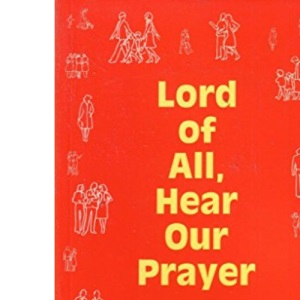 Lord of All, Hear Our Prayer