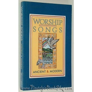 Worship Songs Ancient and Modern: Melody Edition