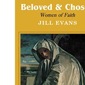 Beloved and Chosen: Women of Faith