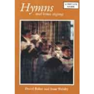Hymns and Hymn Singing: A Popular Guide