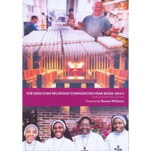 The Anglican Religious Communities' Year Book 2004-5