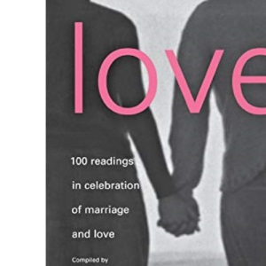 Love: 100 Readings for Marriage