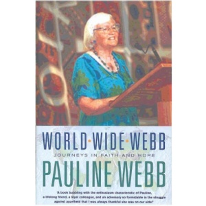 World Wide Webb: Memoirs of a Life in the Universal Church