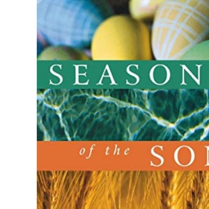 Seasons of the Son:A Journey Through the Christian Year