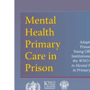 Mental Health Primary Care in Prison (Round Table)