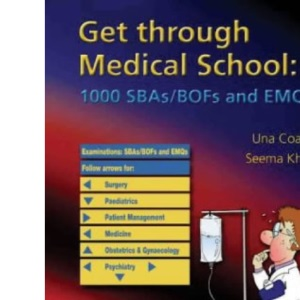 Medical School: 1000 Single Best Answers and Extended Matching Questions (Get Through Series)