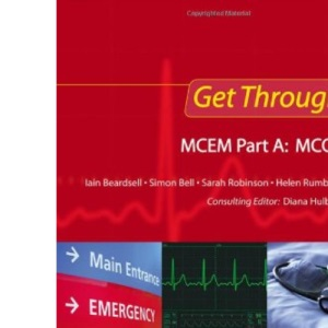 Get Through MCEM Part A MCQS (Get Through Series)