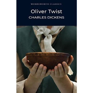 Oliver Twist (Wordsworth Classics)