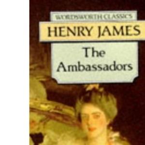 The Ambassadors (Wordsworth Classics)