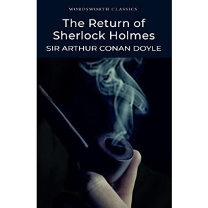 Return of Sherlock Holmes (Wordsworth Classics)