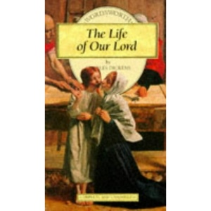 The Life of Our Lord (Wordsworth Children's Classics)